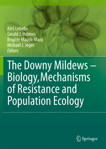 The Downy Mildews - Biology, Mechanisms of Resistance and Population Ecology | Dodax.ch