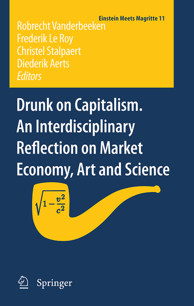 Drunk on Capitalism. An Interdisciplinary Reflection on Market Economy, Art and Science | Dodax.ch