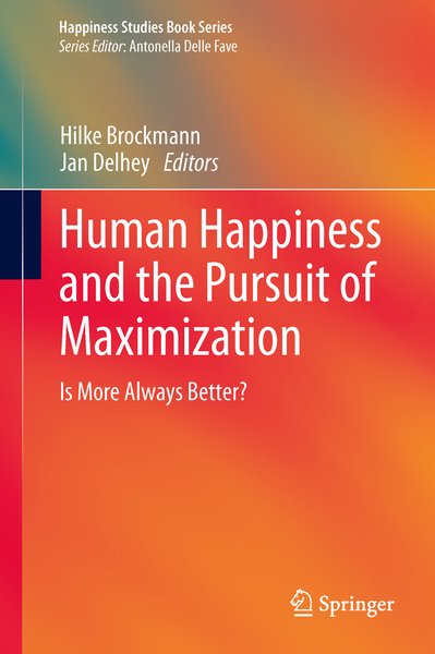 Human Happiness and the Pursuit of Maximization | Dodax.ch