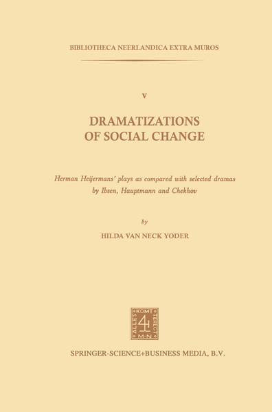 Dramatizations of Social Change: Herman Heijermans'Plays as Compared with Selected Dramas by Ibsen, Hauptmann and Chekhov | Dodax.pl
