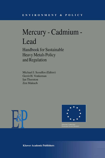 Mercury — Cadmium — Lead Handbook for Sustainable Heavy Metals Policy and Regulation | Dodax.pl