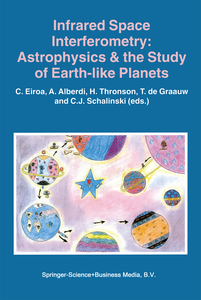 Infrared Space Interferometry: Astrophysics & the Study of Earth-Like Planets | Dodax.at