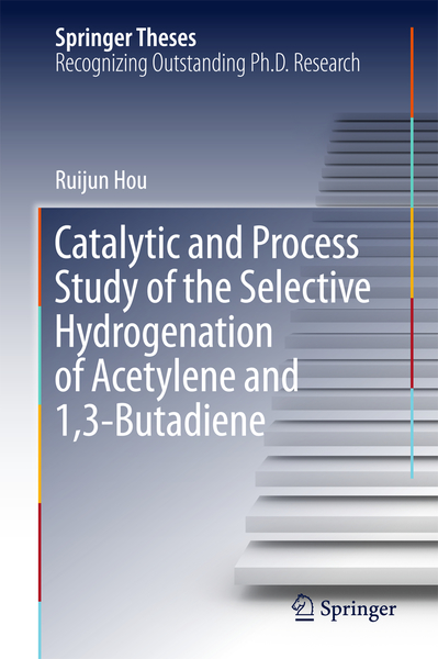 Catalytic and Process Study of the Selective Hydrogenation of Acetylene and 1,3-Butadiene | Dodax.ch
