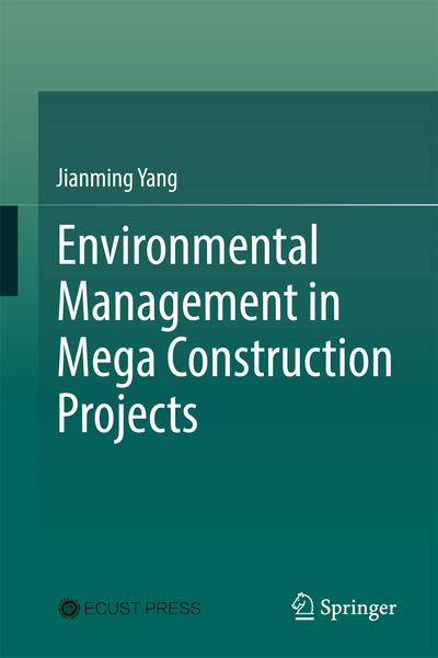 Environmental Management in Mega Construction Projects | Dodax.ch